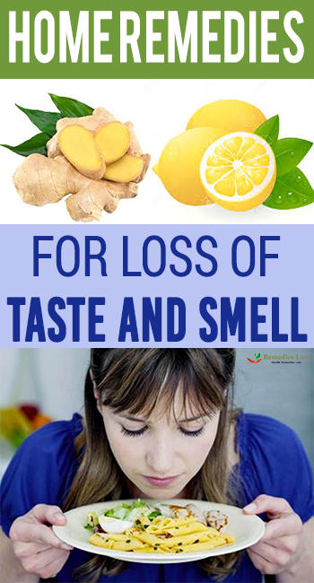 Home Remedies For Loss Of Taste And Smell - Remedies Lore