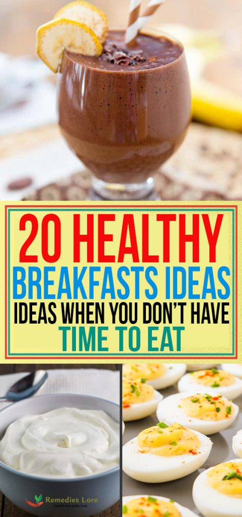 20 Healthy Breakfasts Ideas When You Don't Have Time To Eat
