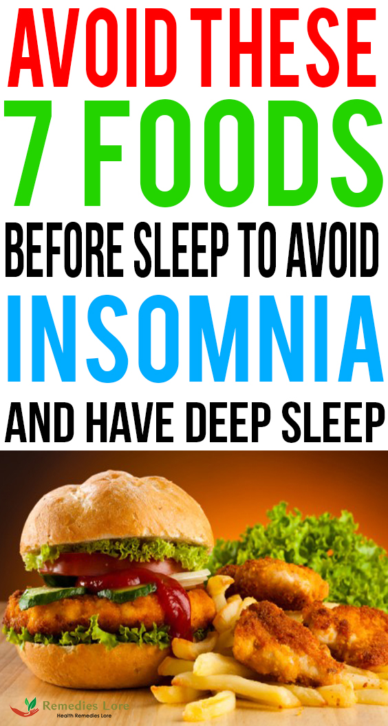 Avoid These 7 Foods Before Sleep To Avoid Insomnia And Have Deep Sleep